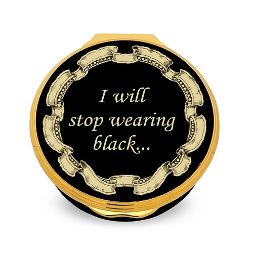 "Halcyon Days ""I will stop wearing black when..."" Enamel Box"