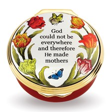 """God Could Not Be Everywhere and Therefore He Made Mothers"" Enamel Box"