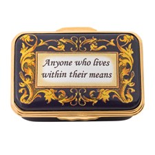 Halcyon Days Anyone Who Lives Within Their Means Enamel Box